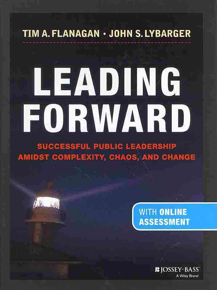 Leading Forward By Flanagan, Tim A./ Lybarger, John S.